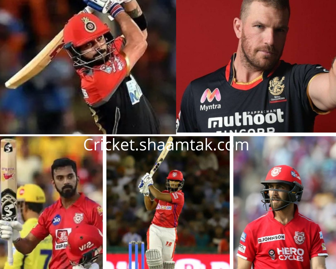 Rcbvskxip – Top 5 Batsmen to watch out for