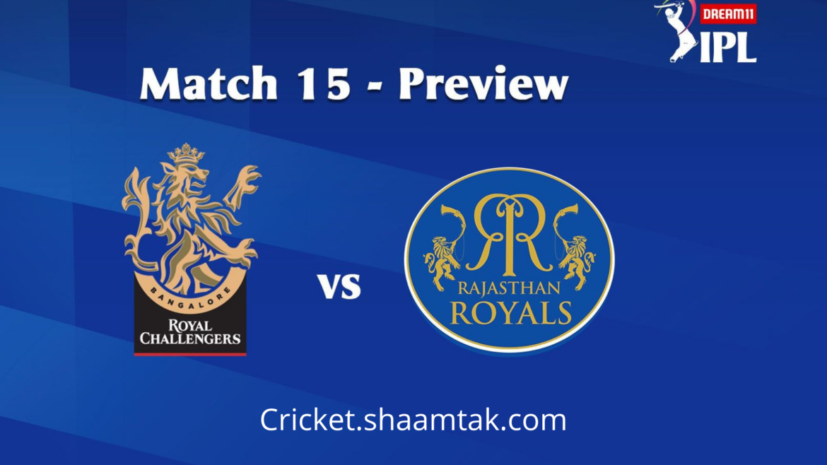 RCB VS RR : MATCH PREVIEW